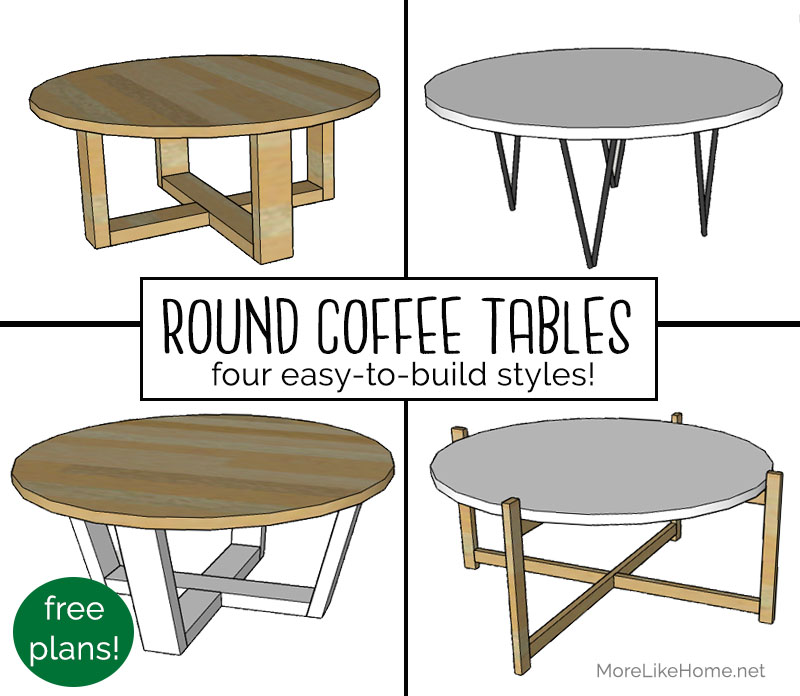 Easy To Build Coffee Table.More Like Home Round Coffee Tables 4 Easy To Build Styles Day 10