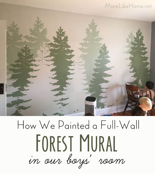 More Like Home Diy Forest Mural Great For A Boy S Room