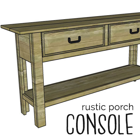 Rustic Porch Console table diy plans
