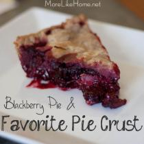 Pie Crust and Blackberry Pie Recipe